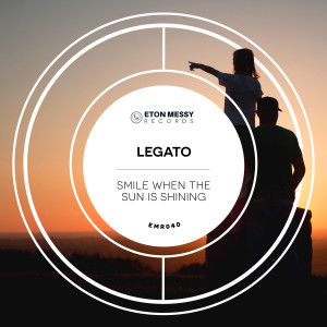 Album Smile When The Sun Is Shining from Legato