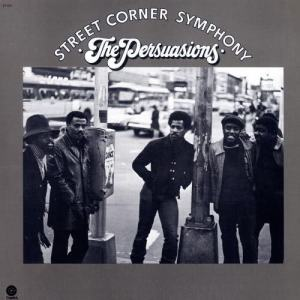 The Persuasions的專輯Street Corner Symphony