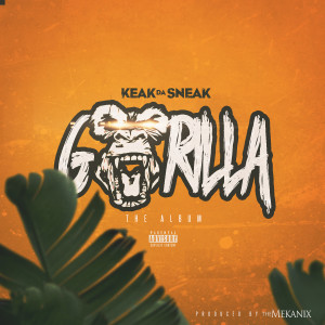 Album Gorilla from Keak Da Sneak