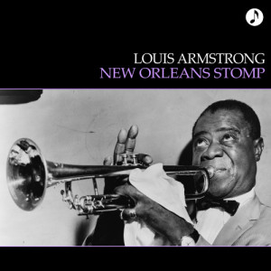 Louis Armstrong的專輯New Orleans Stomp