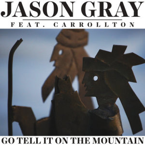 Album Go Tell It On The Mountain from Carrollton