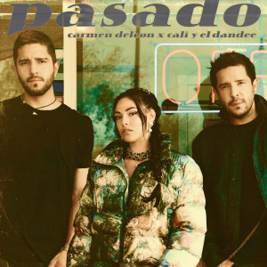Cali Y El Dandee的專輯Pasado