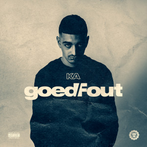 Listen to Goed Fout song with lyrics from Ka