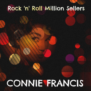 Connie Francis的專輯Rock N' Roll Million Sellers
