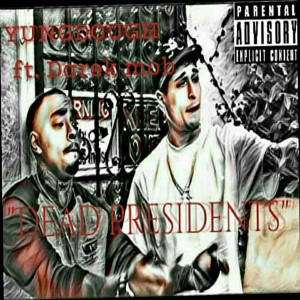 Album Dead Presidents (Explicit) from Yung Dough