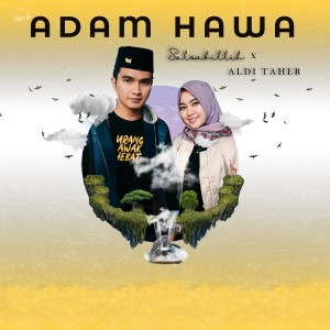 Adam Dan Hawa dari Aldi Taher