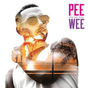 PeeWee的專輯Más Que Sexo