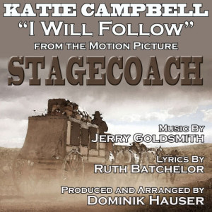 I Will Follow-Vocal (Theme from the 1966 Motion Picture STAGECOACH)