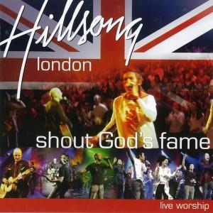 Album Shout God's Fame from Hillsong London