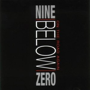Album On The Road Again from Nine Below Zero