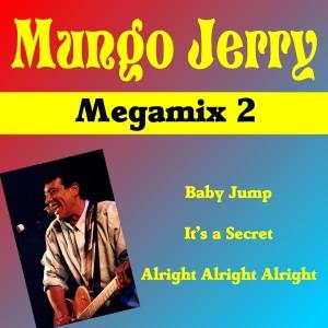 Mungo Jerry (Megamix No.2)