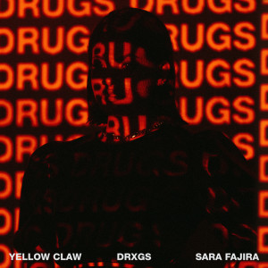 Album Drugs from Yellow Claw