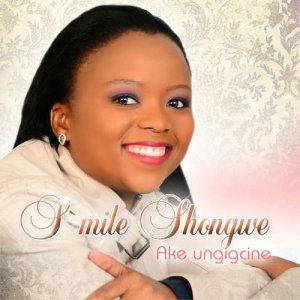 Album Ake Ungigcine from Smile Shongwe