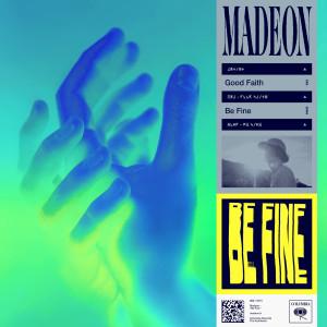 Madeon的專輯Be Fine