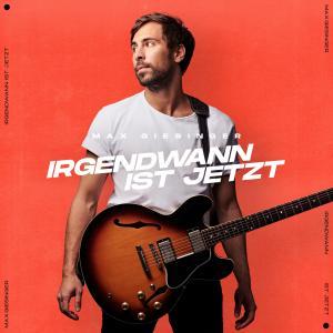 Album Irgendwann ist jetzt from Max Giesinger