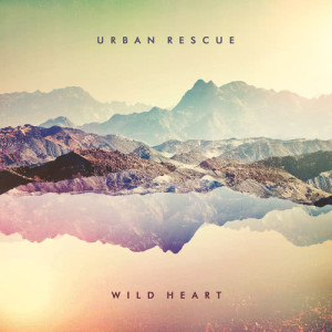 Album Wild Heart from Urban Rescue