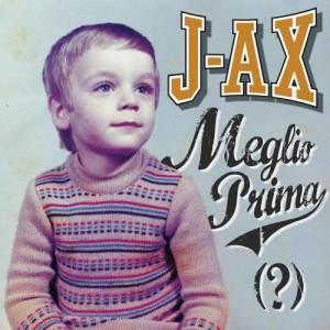 Album Meglio prima (?) from J-AX