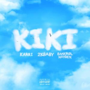 2KBABY的專輯Kiki (Explicit)