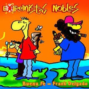 Album Extremistas Nobles from Buena Fe
