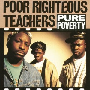 Album Pure Poverty from Poor Righteous Teachers