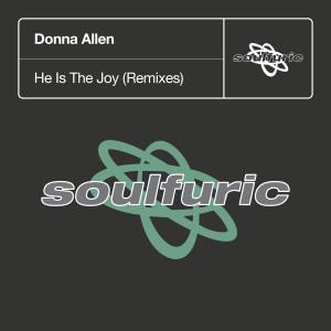 Album He Is The Joy (Remixes) from Donna Allen