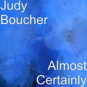Album Almost Certainly from Judy Boucher