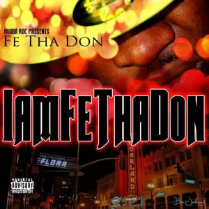 Listen to Only in Oakland (feat. Hd) song with lyrics from Fe Tha Don