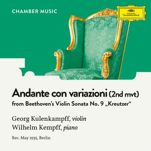 "Georg Kulenkampff的專輯Beethoven: Violin Sonata No. 9 in A Major, Op. 47 ""Kreutzer"": 2. Andante con variazioni"