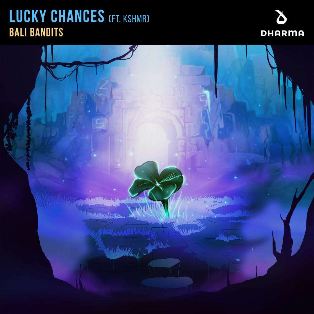 ฟังเพลงอัลบั้ม Lucky Chances (feat. KSHMR)