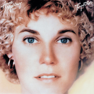 Together 1999 Anne Murray