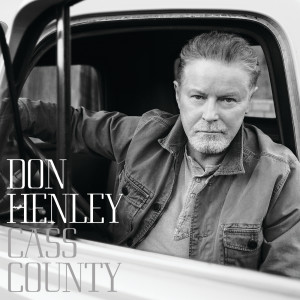 Album Cass County from Don Henley