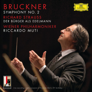 Riccardo Muti的專輯Bruckner: Symphony No.2 In C Minor, WAB 102 / R. Strauss: Der Bürger als Edelmann, Orchestral Suite, Op.60b-IIIa, TrV 228c