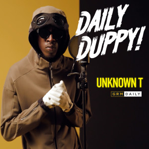 Listen to Daily Duppy song with lyrics from Unknown T