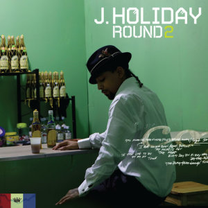 Album Round Two from J. Holiday