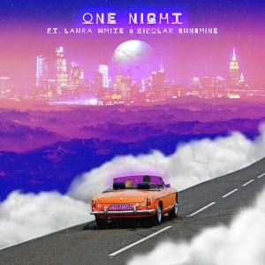 Bipolar Sunshine的專輯One Night (feat. Laura White & Bipolar Sunshine)