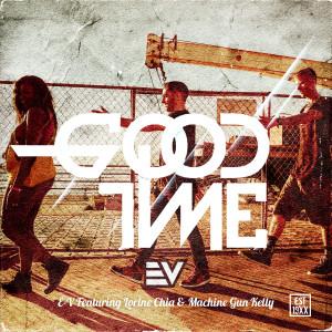 Album GoodTime (feat. Lorine Chia & Machine Gun Kelly) from E-V