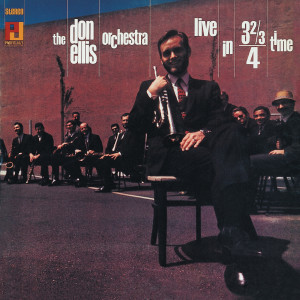 Live In 3 2/3/4 Time 2000 Don Ellis Orchestra