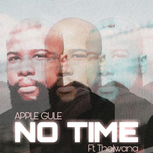 Album No Time from Tholwana