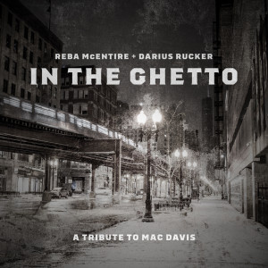 Reba McEntire的專輯In The Ghetto