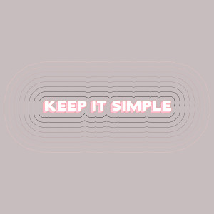 Matoma的專輯Keep It Simple (feat. Wilder Woods) [Rayet Remix]