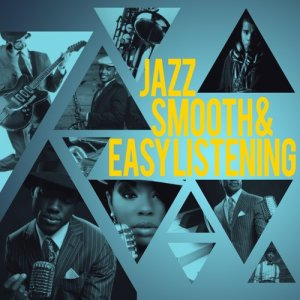 Album Jazz: Smooth & Easy Listening from Easy Listening