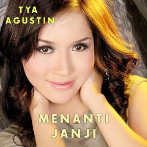 Menanti Janji dari Tya Agustin