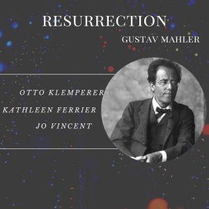 Otto Klemperer的專輯Resurrection