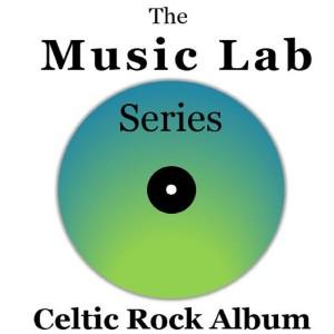 Album The Music Lab Series: Celtic Rock Album from The Munros