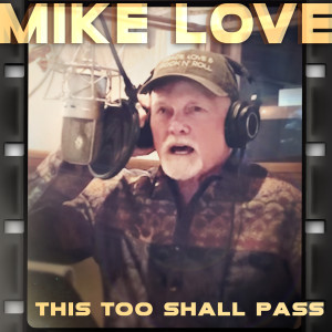 Album This Too Shall Pass from Mike Love