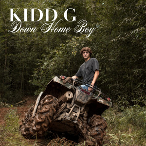 Album Down Home Boy from Kidd G