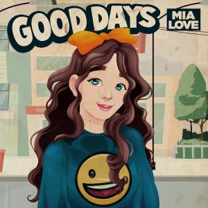 Album Good Days (Explicit) from Mia Love