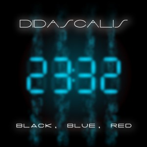 Album Black, Blue, Red from Didascalis