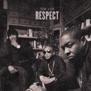 Album Respect from The Lox