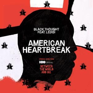 Album American Heartbreak (Original Song) from Black Thought